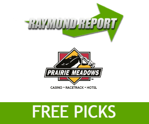 Prairie Meadows Picks